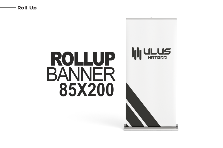 Roll Up - 85x200 Roll Up